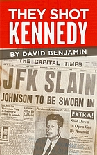 They shot kennedy