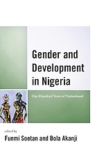 Gender and development in Nigeria : one hundred years of nationhood
