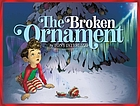 The broken ornament