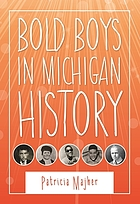 Bold Boys in Michigan History