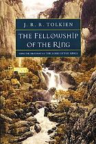The Fellowship of the Ring / First part of the Lord of the Rings.