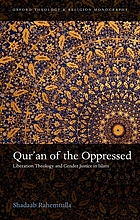 OXFORD THEOLOGY AND RELIGION MONOGRAPHS : qur'an of the oppressed.