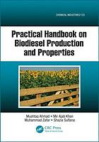 Practical handbook on biodiesel production and properties