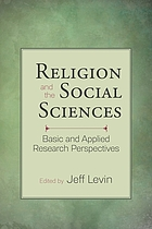 Religion and the social sciences : basic and applied research perspectives