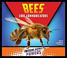 Bees : cool communicators