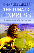 The Lunatic Express.
