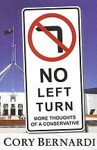 No left turn : more thoughts of a conservative