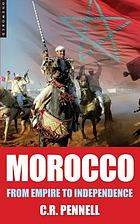 Morocco : From Empire to Independence