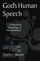 God's human speech : a practical theology of proclamation