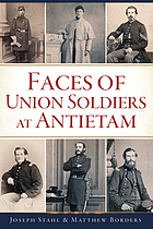 Faces of Union soldiers at Antietam