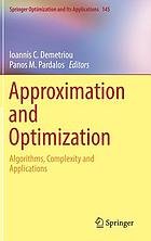Approximation and optimization : algorithms, complexity and applications