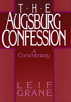 The Augsburg confession : a commentary