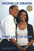 Michelle Obama : First lady of hope
