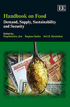 Handbook on food : demand, supply, sustainability and security