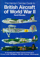 The Hamlyn concise guide to British aircraft og World War II