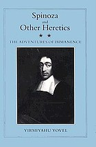 Spinoza and other heretics / 1, The Marrano of reason.