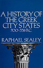 History of the greek city states, 700-338 b.c.
