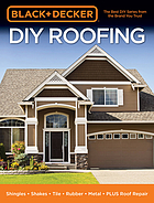 DIY roofing : shingles - shakes - tiles - rubber - metal - plus roof repair.