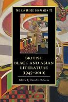 The Cambridge companion to British Black and Asian literature (1945-2010)