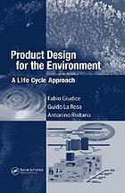 Product design for the environment : a life cycle approach