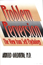 The problem of perversion, the view from self psychology