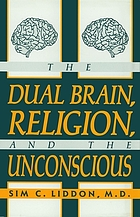 The dual brain, religion, and the unconscious