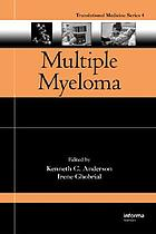 Multiple myeloma : translational and emerging therapies