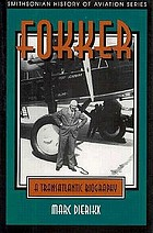 Fokker : a Transatlantic Biography