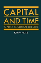 Capital and time : a neo-Austrian theory