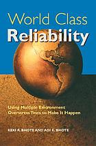 World class reliability : using Multiple Environment Overstress Tests to make it happen