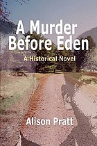 A murder before Eden : a nonfiction novel
