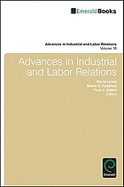 Advances in industrial and labor relations. / Volume 18