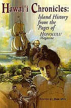 Island history from the pages of Honolulu magazine.