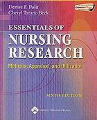 Essentials of nursing research : methods, appraisal, and utilization