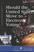 Should the United States move to electronic voting?