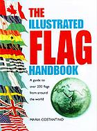The illustrated flag handbook