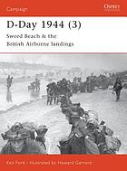 D-Day 1944. 3, Sword Beach & the British airborne landings