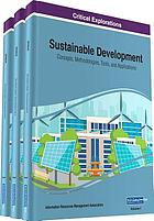 Sustainable development : concepts, methodologies, tools, and applications