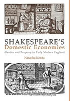 Shakespeare's Domestic Economies: Gender and Property in Early Modern England