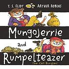 Mungojerrie and Rumpelteazer : the Cat-burglars