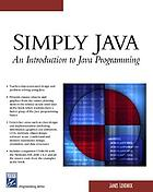 Simply Java : an introduction to Java programming