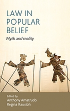 Law in popular belief : myth and reality
