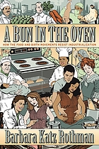 A bun in the oven : how the food and birth movements resist industrialization