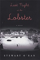 Last night at the lobster : a novel