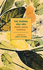 The journals of Henry David Thoreau, 1837-1861