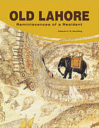 Old Lahore : reminiscences of a resident