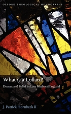 What is a lollard? : dissent and belief in late medieval England