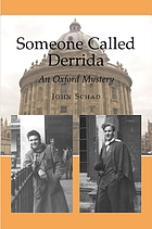 Someone called Derrida : an Oxford mystery