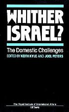 Whither Israel? : the domestic challenges