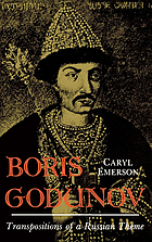 Boris Godunov : transpositions of a Russian theme